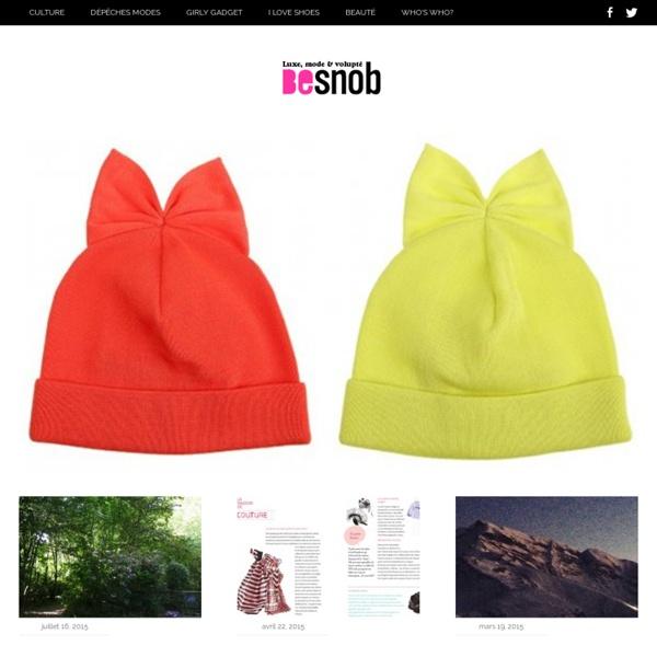 Besnob - Infos acides : Mode, shopping, gadgets, culture, accessoires Besnob