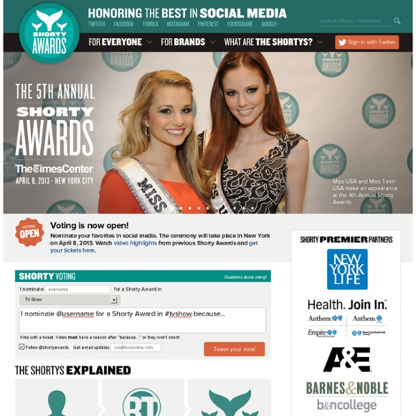 The Shorty Awards - Honoring the best of Twitter and social media