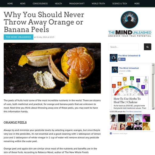Why You Should Never Throw Away Orange or Banana Peels
