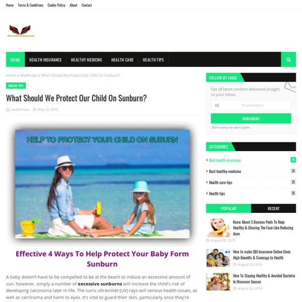 What Should We Protect Our Child On Sunburn?
