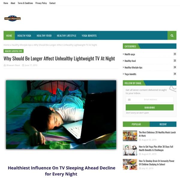 Why Should Be Longer Affect Unhealthy Lightweight TV At Night