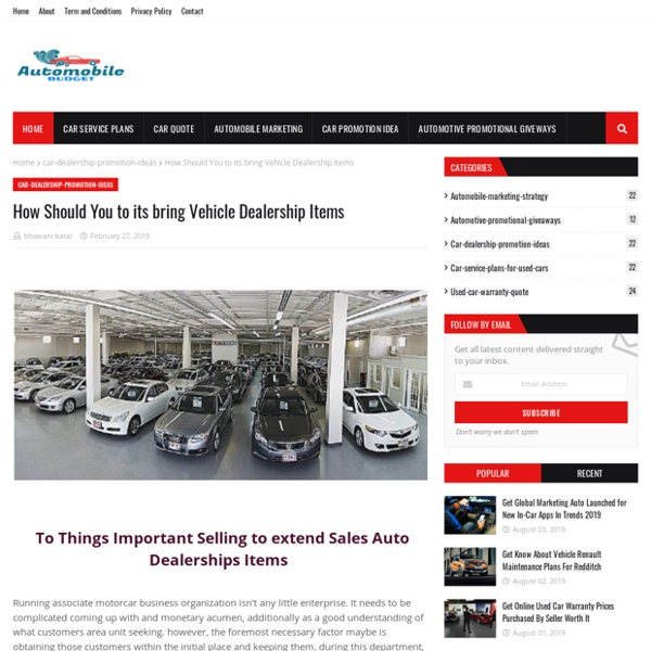 How Should You to its bring Vehicle Dealership Items
