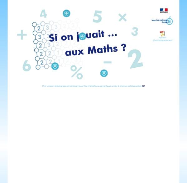 Si on jouait ... aux Maths ?