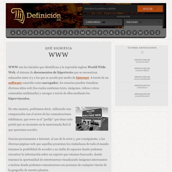 Qué significa WWW - Definición, Qué es y Concepto