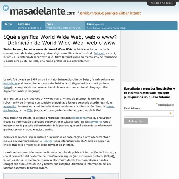¿Qué significa World Wide Web, web o www? - Definición de World Wide Web, web o www