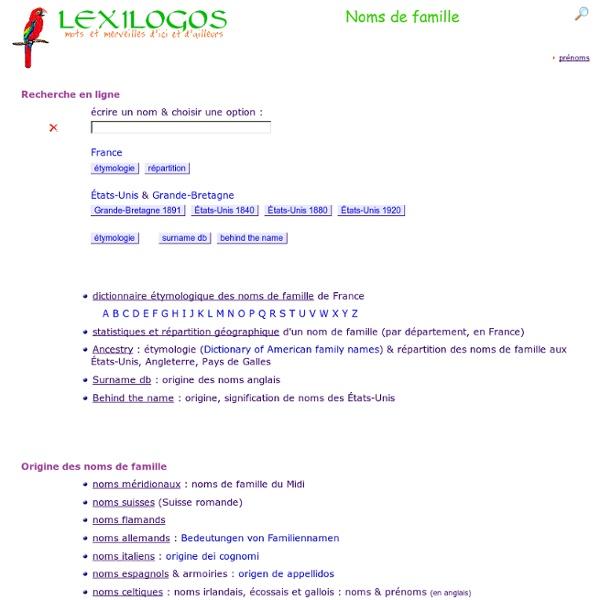 Lexigos - Noms de famille : origine, signification