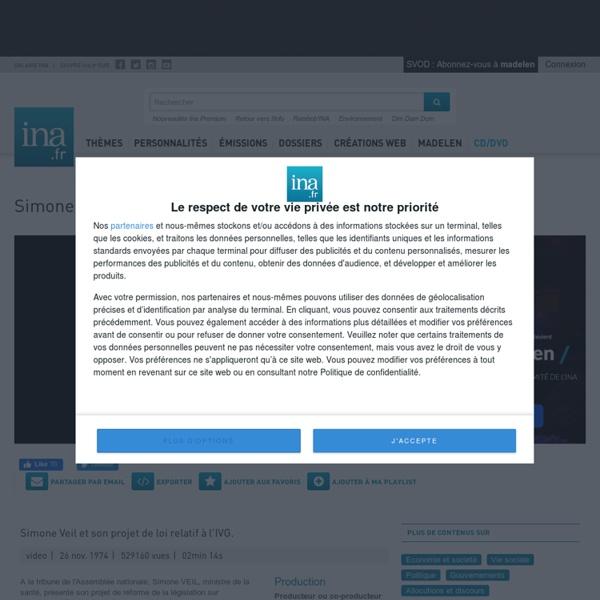 Simone Veil et son projet de loi relatif à l'IVG.