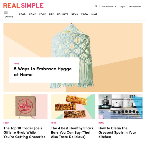 Real Simple - Recipes, Organizing, Beauty, Fashion, Holidays