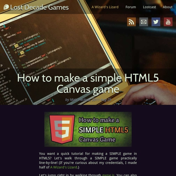 How to make a simple HTML5 Canvas game - Lost Decade Games