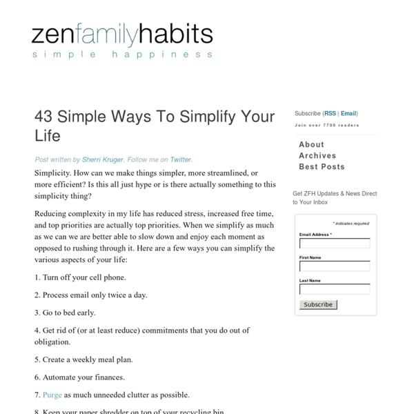 43 Simple Ways To Simplify Your Life