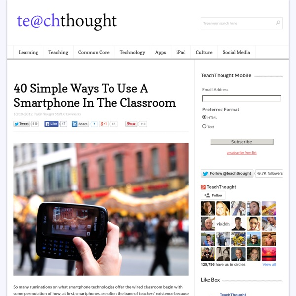 40 Simple Ways To Use A Smartphone In The Classroom