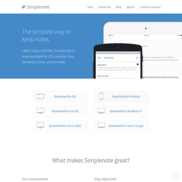 Simplenote. An easy way to keep notes, lists, ideas, and more.