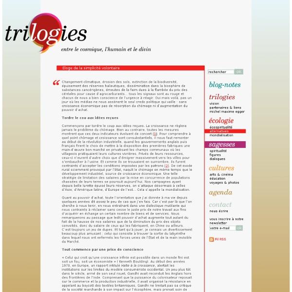 Eloge de la simplicité volontaire - Trilogies