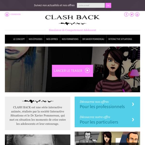 CLASH BACK - Simulateur de Comportement Adolescent