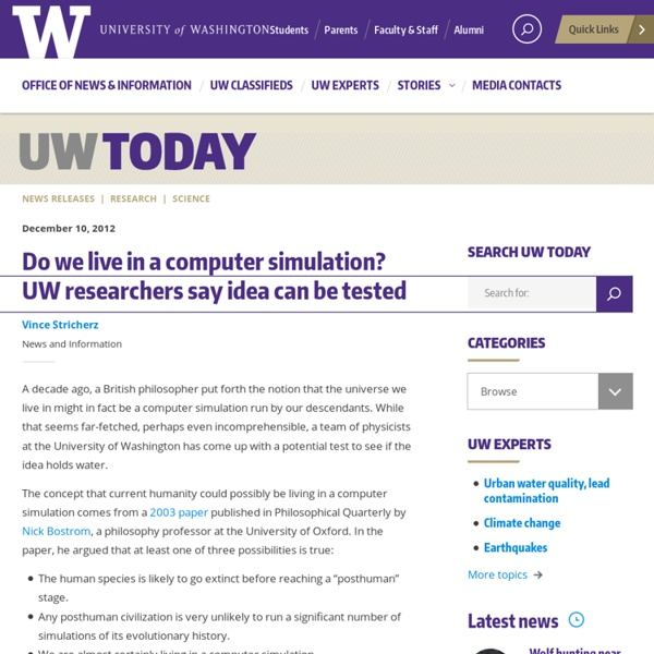 Do we live in a computer simulation? UW researchers say idea can be tested
