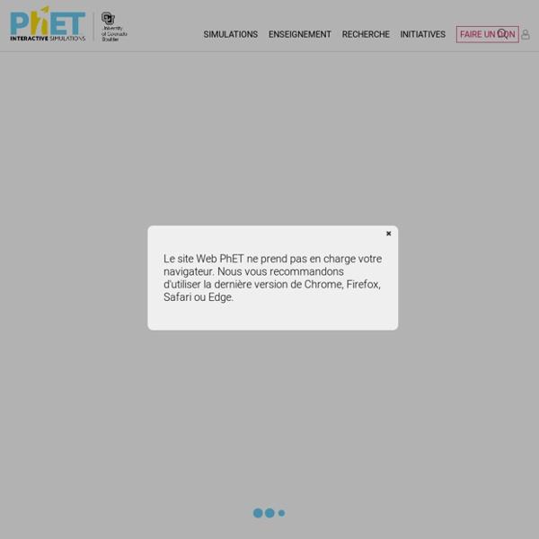 PhET: Des simulations gratuites en physique, chimie, biologie, sciences de la...