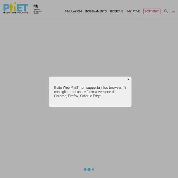 PhET: Simulazioni gratuite on line di fisica, chimica, biologia e scienze del...