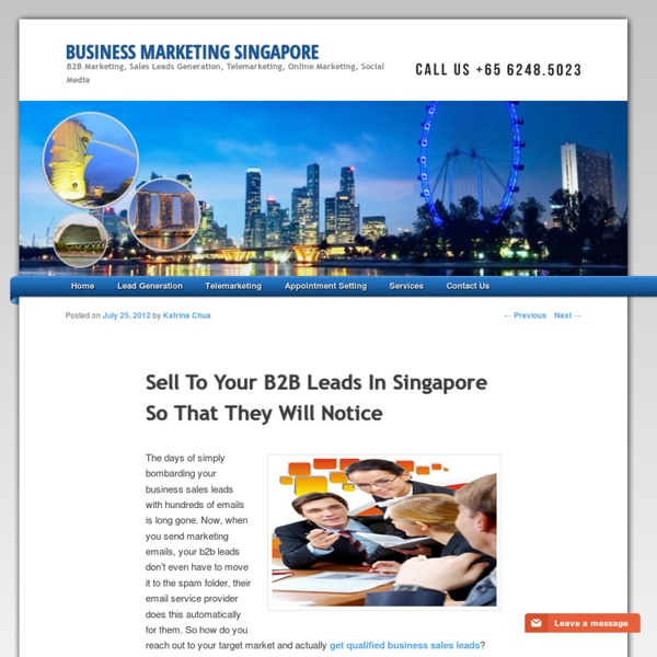 Sell To Your B2B Leads In Singapore So That They Will Notice