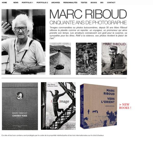 SITE DU PHOTOGRAPHE MARC RIBOUD