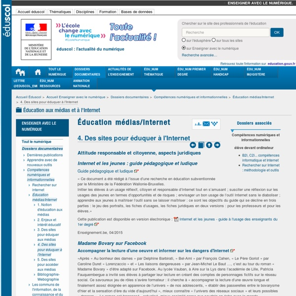 Sites pour éduquer à l'Internet (Eduscol, enseigner avec le numérique) - droit, RI, EI, désinformation...