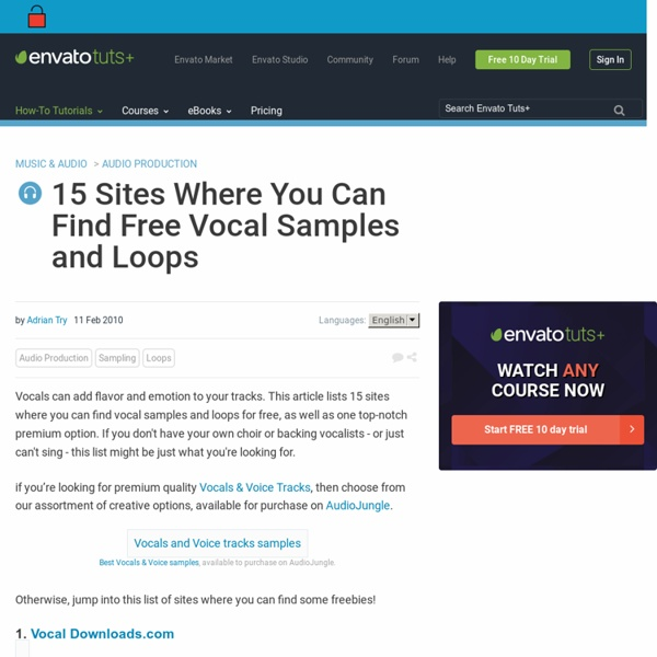 15 Sites Where You Can Find Free Vocal Samples and Loops