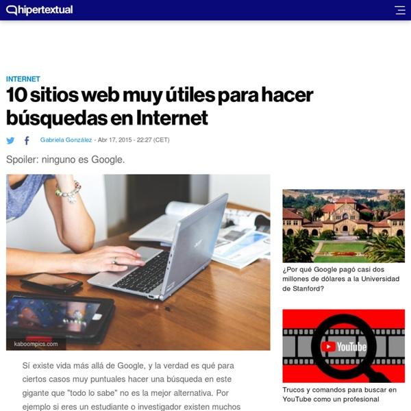 10 sitios web muy útiles para hacer búsquedas en Internet