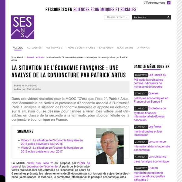 La situation de l'économie française : une analyse de la conjoncture par Patrick Artus