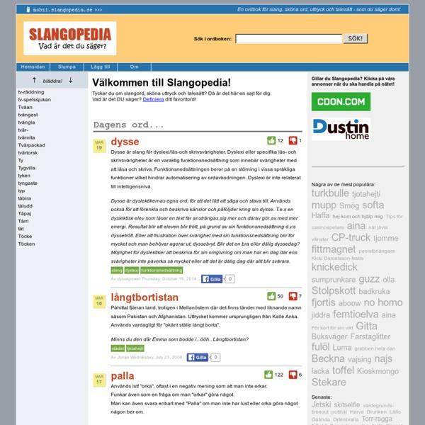 Slangopedia: Slangordbok, slanglexikon, slangord, sköna ord, ordbok, uttryck och talesätt