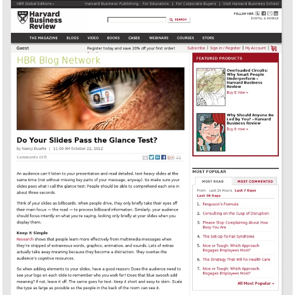 Do Your Slides Pass the Glance Test? - Nancy Duarte