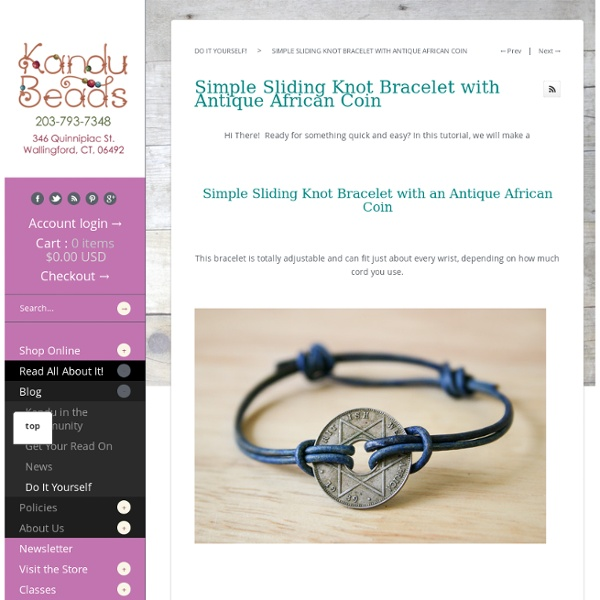 Simple Sliding Knot Bracelet with Antique African Coin