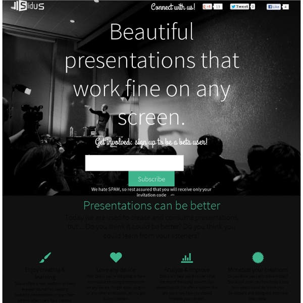 Slidus - Beautiful presentations that work fine on any screen.