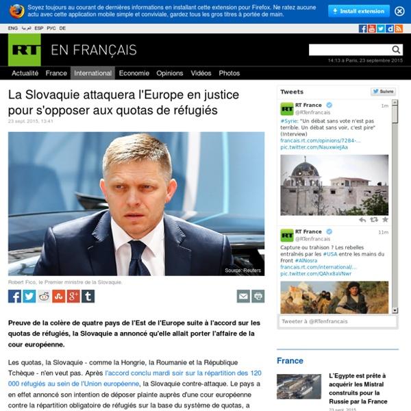 La Slovaquie attaquera l'Europe en justice pour s'opposer aux quotas de réfugiés