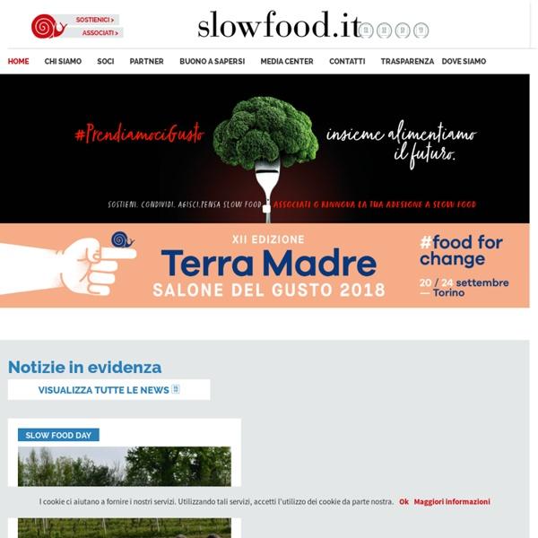 Slow Food - Buono, Pulito e Giusto.