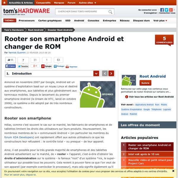 Rooter son smartphone Android et changer de ROM