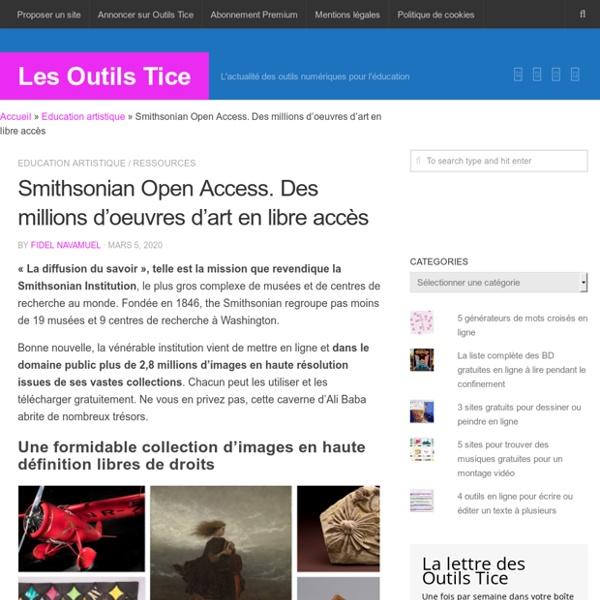 Smithsonian Open Access. Des millions d'oeuvres d'art en libre accès