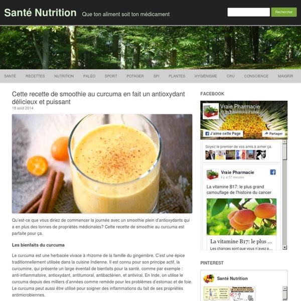 Cette recette de smoothie au curcuma donne un antioxydant délicieux et puissant