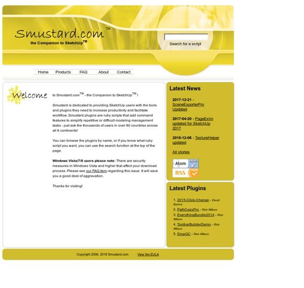 Smustard(TM) - the Companion to Sketchup(TM)
