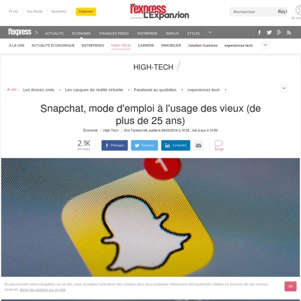 Snapchat, mode d'emploi à l'usage des vieux (de plus de 25 ans)