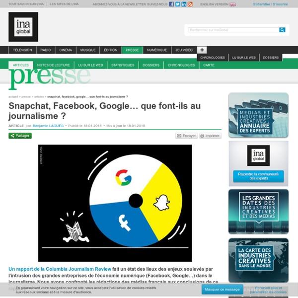 Snapchat, Facebook, Google… que font-ils au journalisme