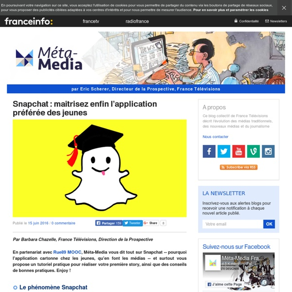 Snapchat : maîtrisez enfin l'application préférée des jeunes