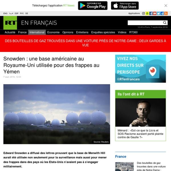Snowden : une base américaine au Royaume-Uni utilisée pour des frappes au Yémen