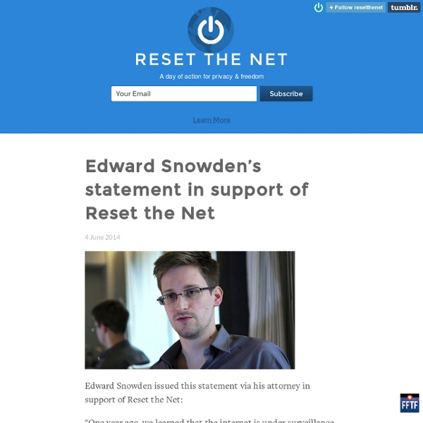 Edward Snowden's statement in support of Reset the Net - Reset The Net
