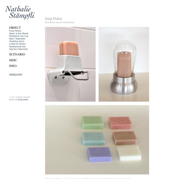 Soap Flakes : Nathalie Stämpfli