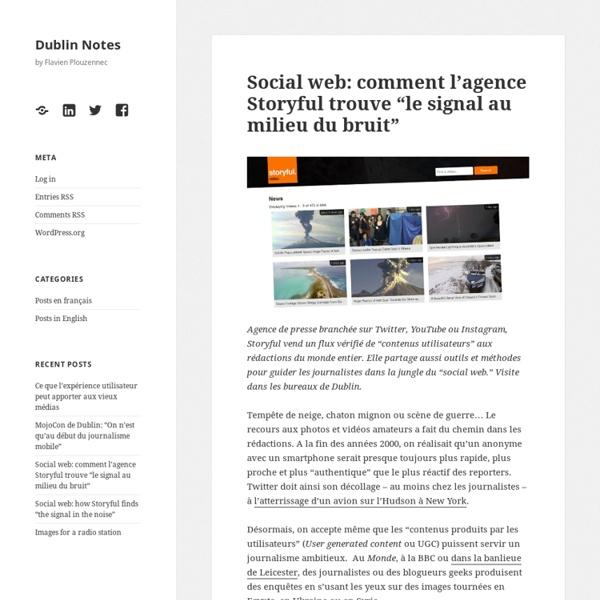 """Social web: comment l'agence Storyful trouve """"le signal au milieu du bruit"""" - Dublin Notes"""