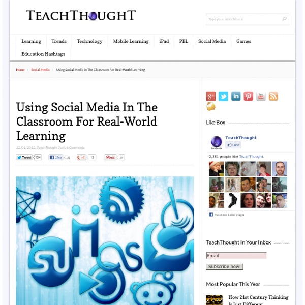 Using Social Media In The Classroom For Real-World Learning
