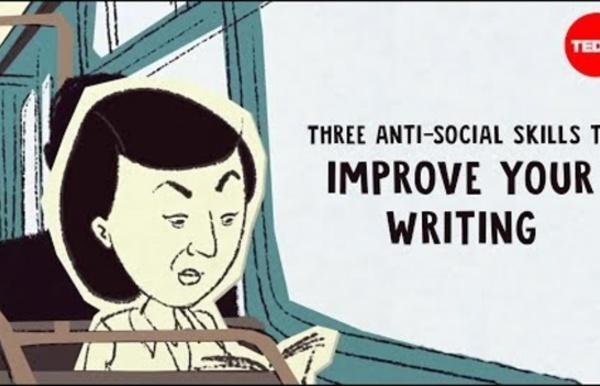 Three anti-social skills to improve your writing - Nadia Kalman