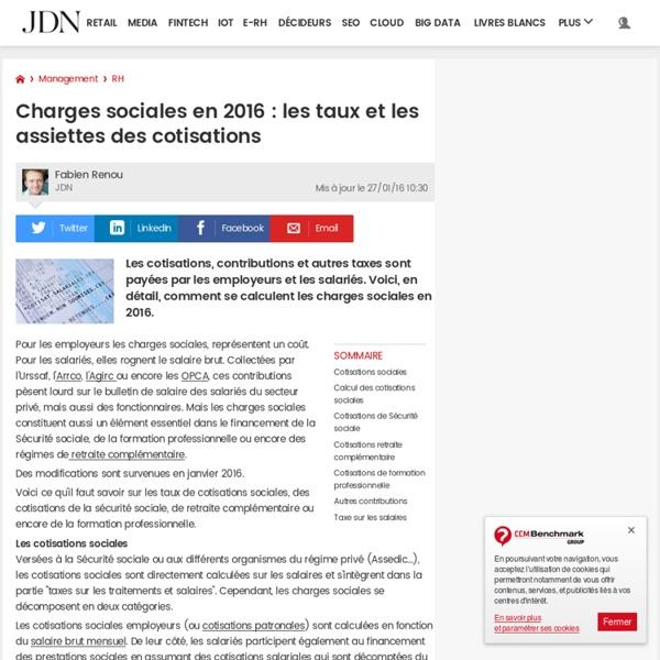 Charges sociales en 2016 : les taux et les assiettes des cotisations