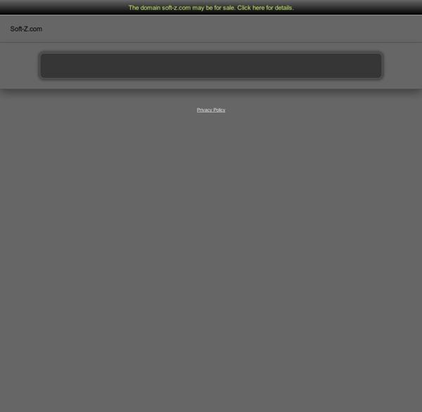 Soft-Z - Téléchargement Gratuit Télécharger gratuitement musique jeux pc ps3 psp logiciels Megaupload
