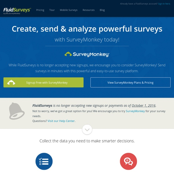 Create Your Survey in Minutes » FluidSurveys