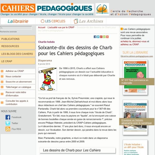 Soixante-dix des dessins de Charb pour les Cahiers pédagogiques